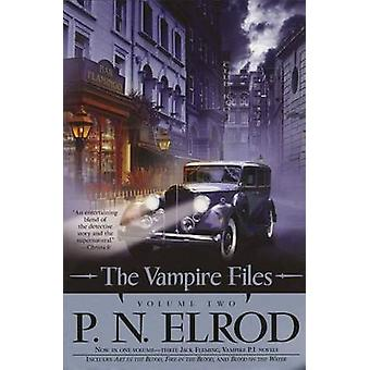 The Vampire Files - Volume Two by P N Elrod - 9780441014279 Book