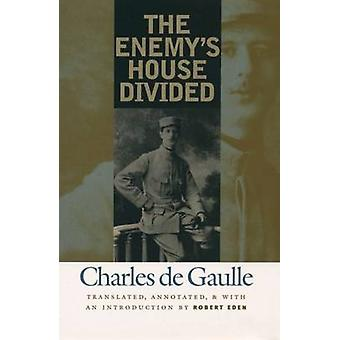 The Enemy's House Divided (1st New edition) by Robert Eden - 97814696