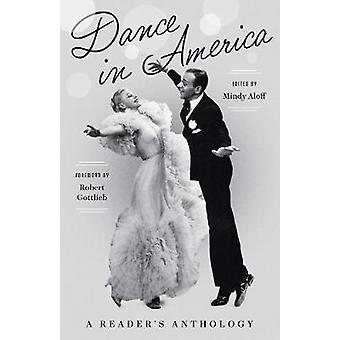 Dance In America - A Reader's Anthology - A Library of America Special