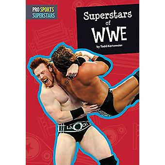 Superstars of Wwe by Todd Kortemeier - 9781681521084 Book