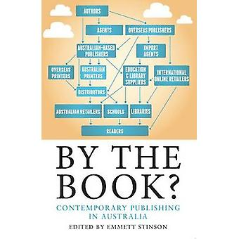 By the Book? - Contemporary Publishing in Australia by Emmett Stinson