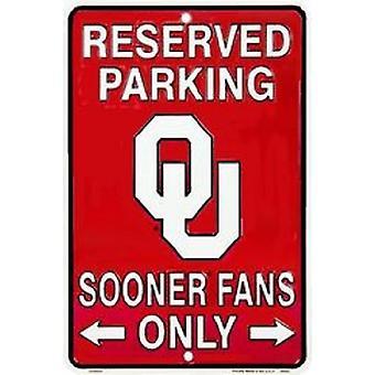 Oklahoma Sooners NCAA fläktar endast reserverade Parkeringsskylt