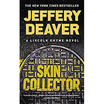 The Skin Collector by Jeffery Deaver - 9781455595167 Book
