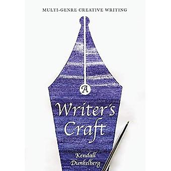 A Writer's Craft: Multi-Genre Creative Writing
