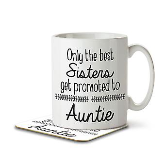 Only the Best Sisters Get Promoted to Auntie - Mug and Coaster