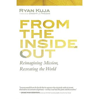 From the Inside Out por Ryan Kuja