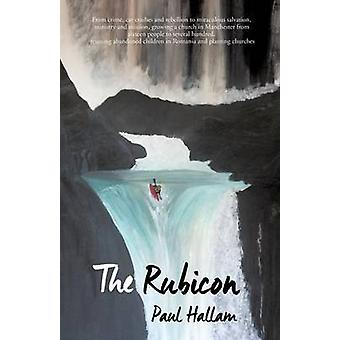 The Rubicon by Hallam & Paul