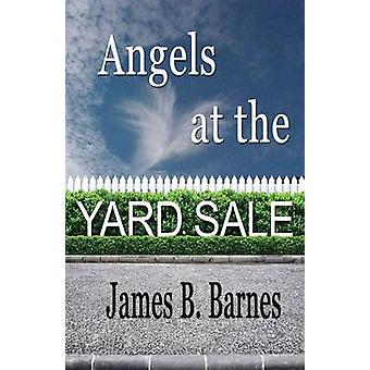 Angels at the Yard Sale by Barnes & James