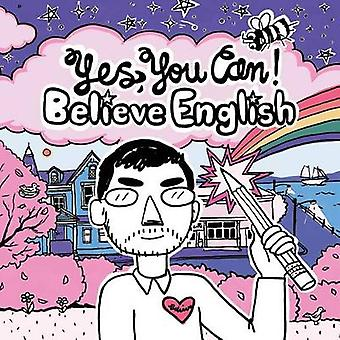 Yes You Can Believe English by Linehan & Peter