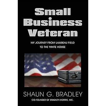 Small Business Veteran by Bradley & Shaun G.