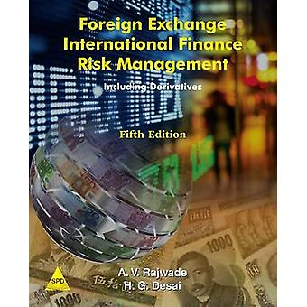 Foreign Exchange International Finance Risk Management 5th Edition by Rajwade & A. V.