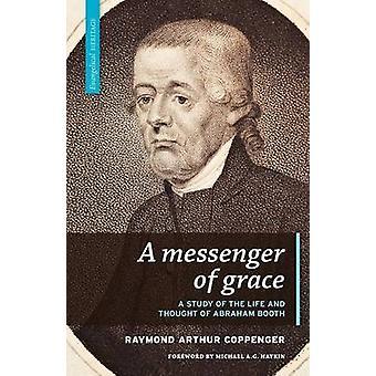 A Messenger of Grace by Coppenger & Raymond Arthur
