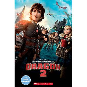 How to Train Your Dragon 2 by Potter & JocelynHopkins & Andy