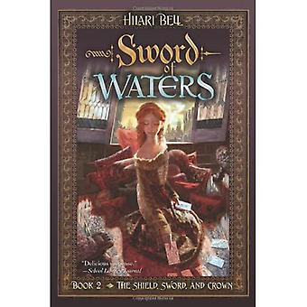 Sword of Waters (Shield, Sword, and Crown Series #2)