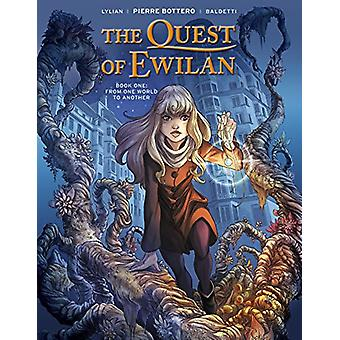 The Quest Of Ewilan - Vol. 1 - From One World To Another by Lylian - 9