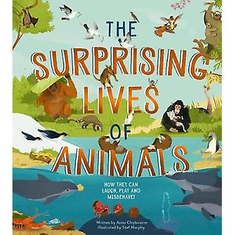 The Surprising Lives of Animals - How they can laugh - play and misbeh