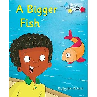 A Bigger Fish - Phonics Phase 3 by  - 9781785919121 Book