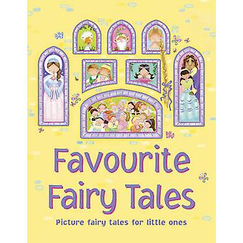 Favourite Fairy Tales - Picture Fairy Tales for Little Ones by Nicola