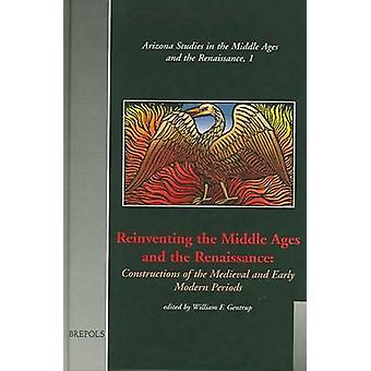 Reinventing the Middle Ages by GENTRUP - 9782503508047 Book