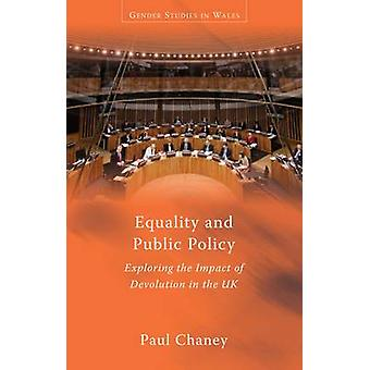 Equality and Public Policy - Exploring the Impact of Devolution in the