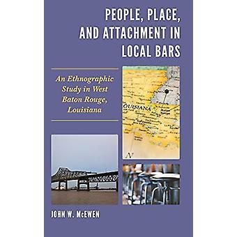 Mensen - Plaats - en Gehechtheid in Lokale Bars - Een Etnografische Studie