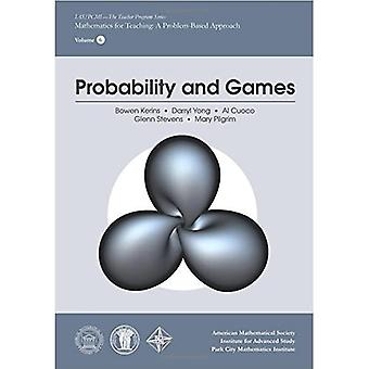 Prawdopodobieństwo i gry (IAS/PCMI--seria programu nauczyciel)