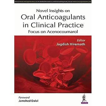 Neue Erkenntnisse über orale Antikoagulantien in der klinischen Praxis: Acenocoumarol im Fokus