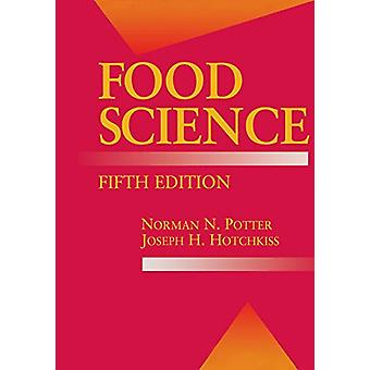 Food Science - Fifth Edition by Norman N. Potter - 9781461372639 Book