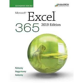 Marquee Series - Microsoft Excel 2019 - Text by Nita Rutkosky - 9780763