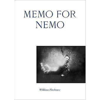 Memo for Nemo by William Firebrace - 9781907896545 Book