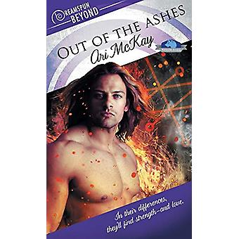 Out of the Ashes by Ari McKay - 9781635337952 Book