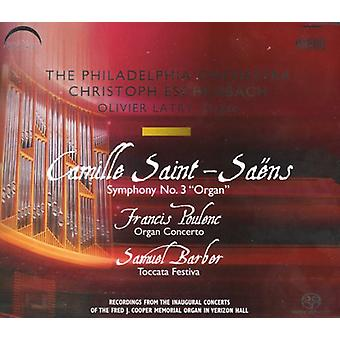C. Saint-Saens - Saint-Sa Ns: Symphony No. 3; Poulenc: Organ Concerto; Barber: Toccata Festiva [SACD] USA import