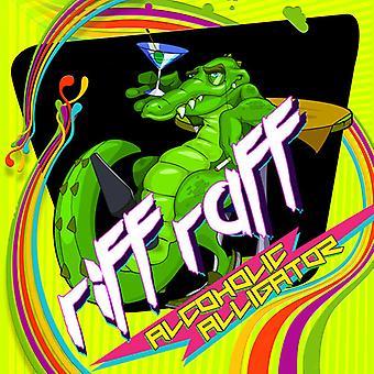 Riff Raff - Alcoholic Alligator [CD] USA import