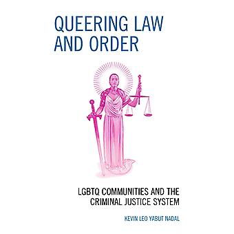 Queering Law and Order by Nadal & Kevin Leo Yabut