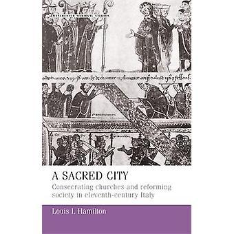 مدينة مقدسة - الكنائس المكرسة وجمعية الإصلاح في الحادي عشر