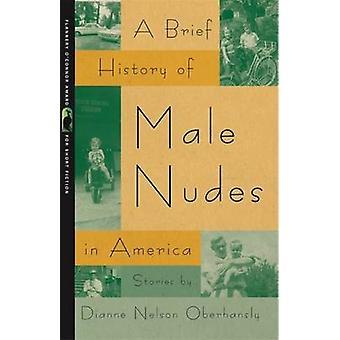 ダイアン・ネルソンによるアメリカにおける男性ヌードの簡単な歴史 - 978082033