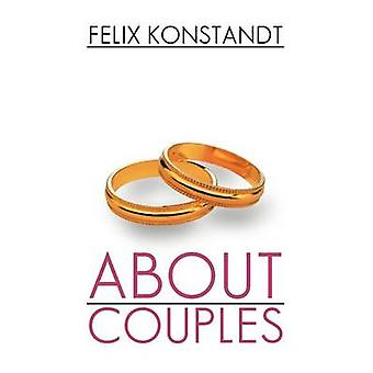 About Couples by Felix Konstandt - 9781477102343 Book