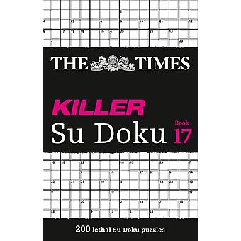 The Times Killer Su Doku Book 17 por The Times Mind Games