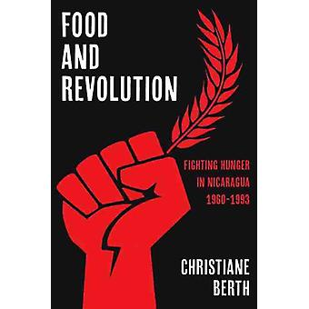 Food and Revolution by Christiane Berth