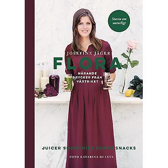 Flora : närande drycker från växtriket 9789155262600
