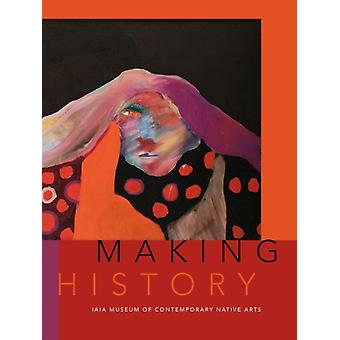 Robert Martin & Edited by Nancy Marie Mithlon Making History by Foreword