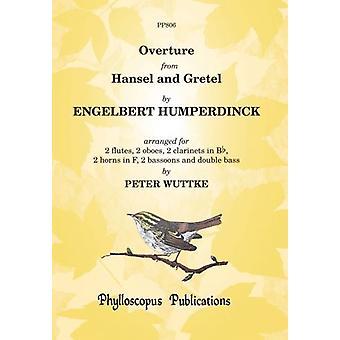 Humperdinck: Hansel and Gretel Overture arranged for Wind Ensemble