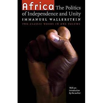 Afrika - Politik der Unabhängigkeit und Einheit (2. überarbeitete Auflage)