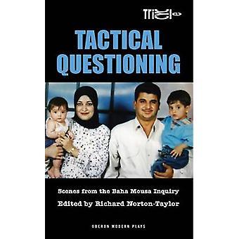 Taktische Frage von Richard Norton-Taylor - 9781849430319 Buch