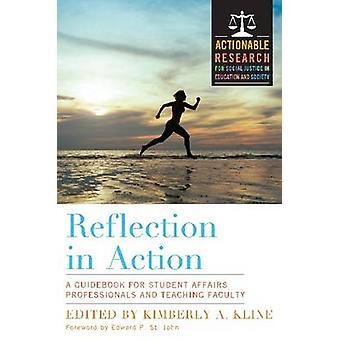 Reflectie in actie - een gids voor Student zaken Professionals een