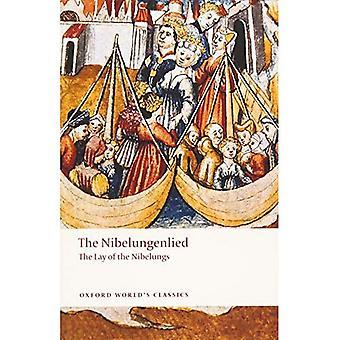La chanson des Nibelungen: Le Lay des Nibelungen