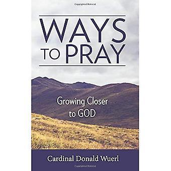 Façons de prier: plus proche de Dieu