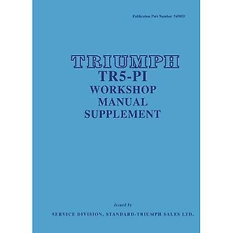 Triumph TR5 P1 Workshop handmatige Supplement (officiële Workshop handleidingen)