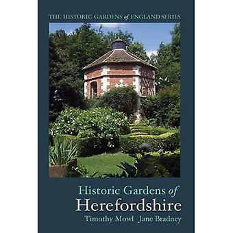 Historic Gardens of Herefordshire: The Historic Gardens of England
