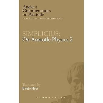 Simplicius On Aristotle Physics 2 by Fleet & Barrie